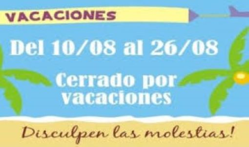 Cerramos por vacaciones del 10 al 25/08/2019
